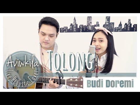 Budi Doremi - Tolong | Acoustic Cover by Aviwkila
