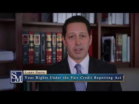Your Rights Under The Fair Credit Reporting Act (FCRA)