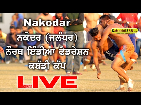 Nakodar (Jalandhar) North India Federation Kabaddi Cup (Live Now)