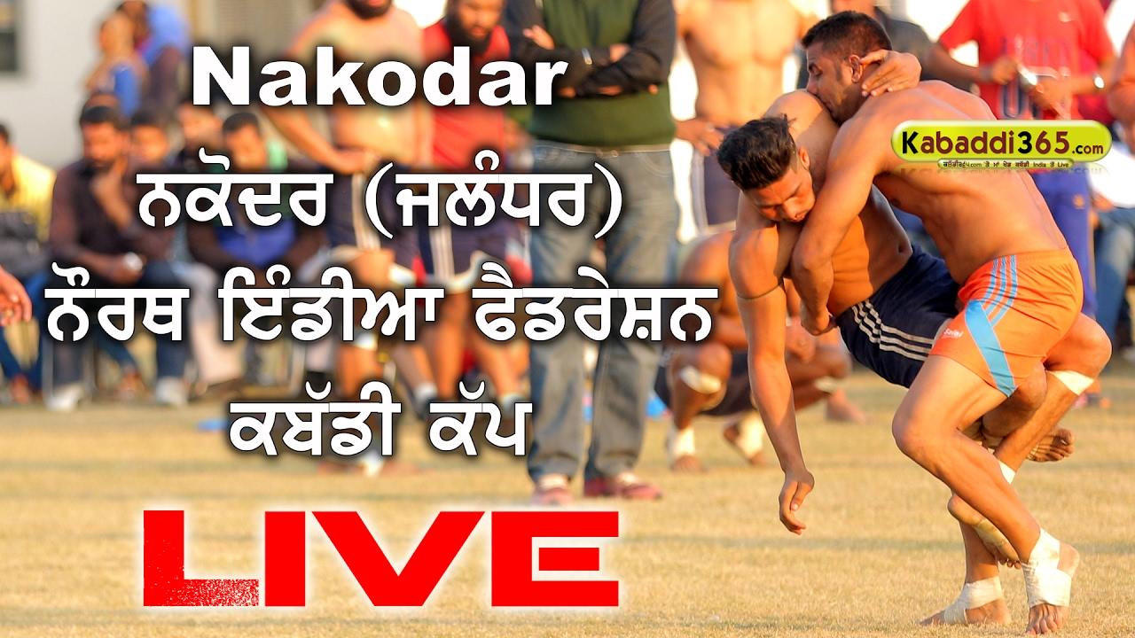 Download Nakodar (Jalandhar) North India Federation Kabaddi Cup (Live Now)