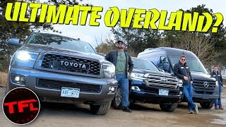 What's The World's Best Overlander?  Land Cruiser vs Sequoia vs Sprinter 4X4 Off-Road Challenge!