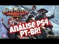 Divinity 2- PS4 Análise em PORTUGUÊS- PT BR Vale a pena a compra? ( gameplay pt- br)