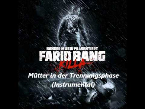 Farid bang - Mütter in der Trennungsphase (Instrumental)