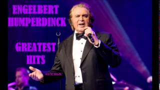 Engelbert Humperdinck - Greatest Hits (Album-7) [HQ Full Album]