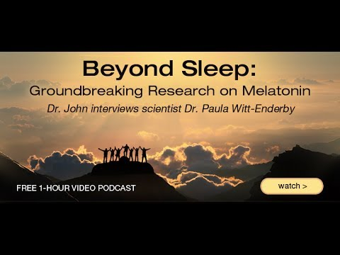 Groundbreaking Research on Melatonin Podcast | John Douillard's LifeSpa