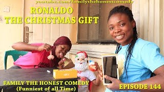 RONALDO THE CHRISTMAS GIFT (Family The Honest Comedy)(Episode 144)