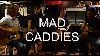 "Mad Caddies - ""Back to the Bed"" (Acoustic) 