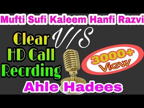 MUFTI SUFI KALEEM HANFI RAZVI VS GAIR MUQALLID AHLE HADEES MUNAZRA CLEAR CALL RECORDING