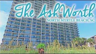 The AshWorth Condo Resort | North Myrtle Beach Rentals