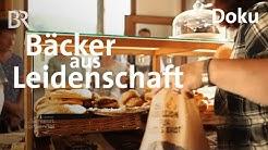 Freunde eröffnen Bäckerei: Bärenbrot aus Fischbrunn | Zwischen Spessart und Karwendel | Doku | BR