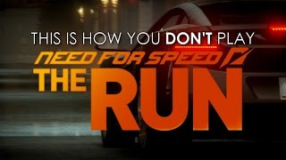 This Is How You DON'T Play Need for Speed: The Run (Breezy Edition)