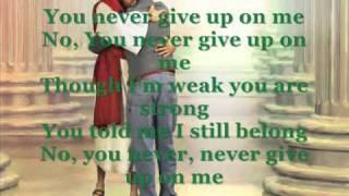 NEVER GIVE UP ON ME BY:JOSH BATES
