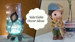 Side table decor Ideas/ how to decorate side table