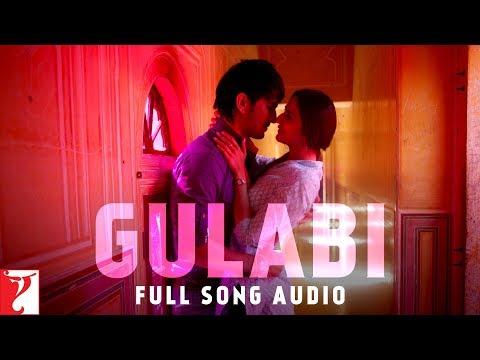 Gulabi - Full Song Audio | Shuddh Desi Romance | Jigar Saraiya | Priya Saraiya | Sachin-Jigar