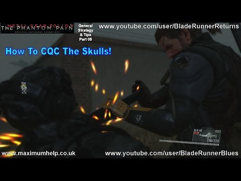 How To CQC The Skulls! Including Montage Traitors Caravan S Rank Metal Gear Solid V The Phantom Pain