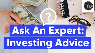 Investing Q&A: How Much To Put In Your 401K, Saving A Down Payment, College Student Investing & More