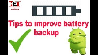 how to increase battery life on android tips in hindi