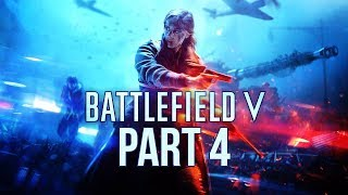 Battlefield 5 (FULL GAME) - Let's Play (War Stories) - Part 4 -