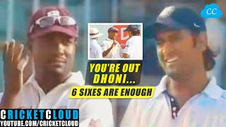 MS Dhoni Hit 3 Sixes in a Row and Lara don't want him to Continue | Catch Out Controversy !!