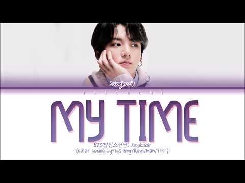 BTS (방탄소년단) - My Time (시차) (Color Coded Lyrics Eng/Rom/Han/가사)