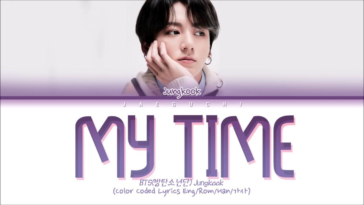 "Jungkook (BTS) ""My Time (시차)"" Lyrics - YouTube"