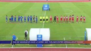 Yvelines | Pas de vainqueur dans le derby des Yvelines entre Versailles et Poissy