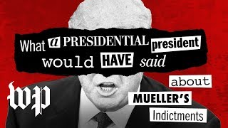 Opinion | We reimagined what Trump should have said about Mueller's indictments, in his own words