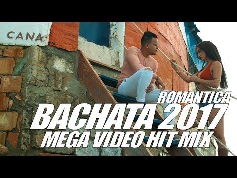 BACHATA 2017 ► ROMANTICA MIX ►  LATIN HITS 2017