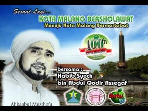 Kota Malang Bersholawat Bersama Habib Syech Bin Abdul Qodir Assegaf