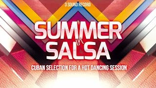 Summer in Salsa ► Best Salsa Hit ► Cuban Selection For a Hot Dancing Session