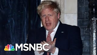 British Prime Minister Boris Johnson Admitted To Hospital With Persistent Covid-19 Symptoms | Msnbc