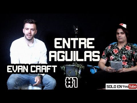 ENTRE AGUILAS #1 / Evan Craft