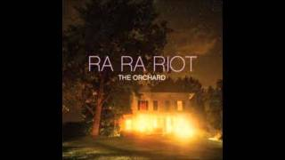 Watch Ra Ra Riot The Orchard video