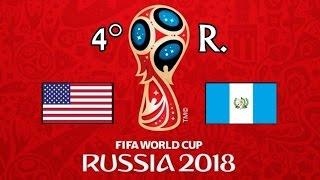 EE.UU. v. GUATEMALA - CONCACAF 2018 FIFA World Cup - GRUPO C