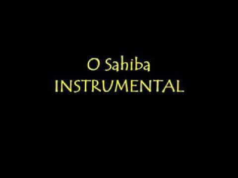 O Sahiba Osahiba Full Instrumental Song Ajariddin Khan 00966509077179