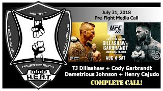 UFC 227: Dillashaw vs Garbrandt 2 + Johnson vs Cejudo 2 Pre-Fight Media Call