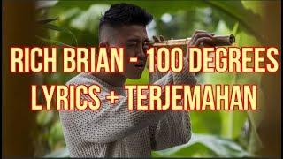 Rich Brian - 100 Degrees (Lyrics - Terjemahan Bahasa Indonesia)