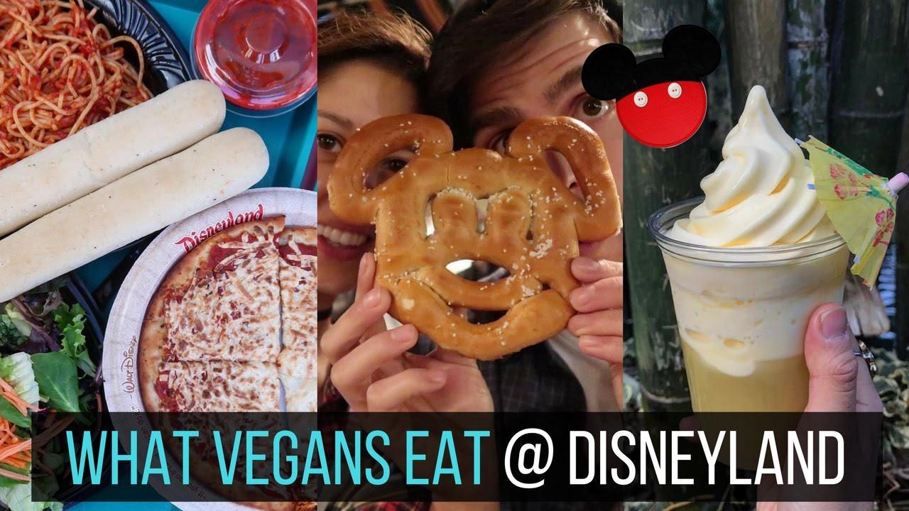 What Vegans Eat at Disneyland and California Adventure