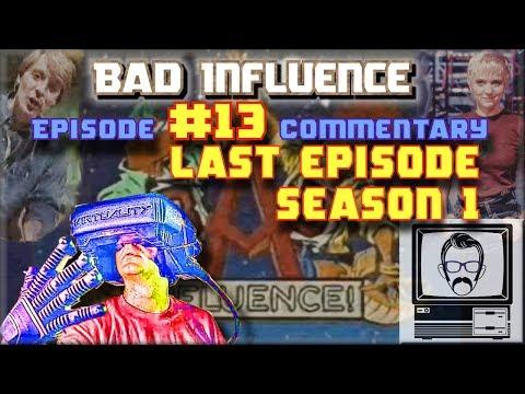 Bad Influence 1.13 Commentary - 90s Virtual Reality | Nostalgia Nerd