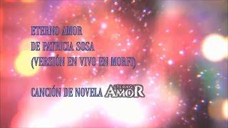 """Canción de novela """"Eterno amor"""" con letra."""