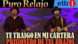 Video Puro Relajo en directo en ETB - Mix 'Te traigo en mi cartera' y 'Prisionero de tus brazos' HD download MP3, 3GP, MP4, WEBM, AVI, FLV Juni 2018
