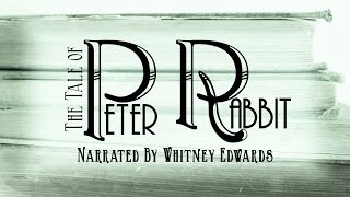 Peter Rabbit Audiobook by Beatrix Potter Narrated by Whitney Edwards