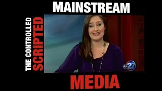 The Controlled Scripted Mainstream Media