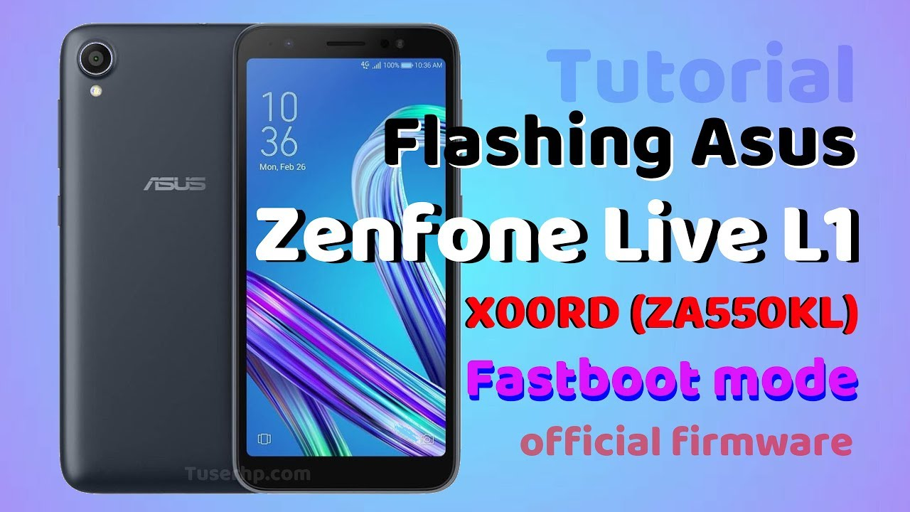 Asus ZenFone Live (L1) ZA550KL Firmware Videos - Waoweo