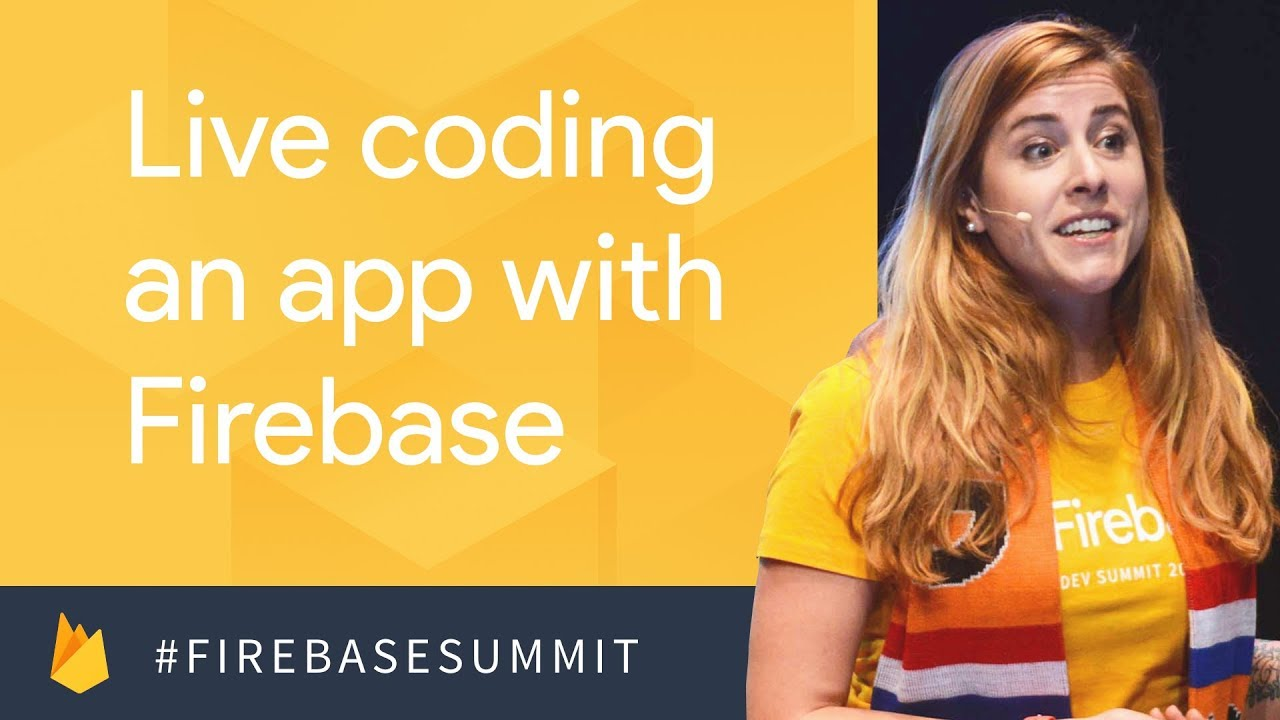 Zero to App: Live Coding an App with Firebase (Firebase Dev Summit 2017)