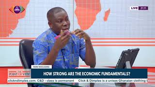Point of View: How strong are the economic fundamentals