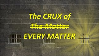 Philippians: The Crux of Every Matter Philippians 2:1-11