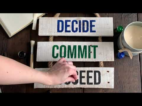 Decide Commit Succeed - Motivational Office Decor - Rustic Whitewashed Reclaimed Wood Ladder Sign