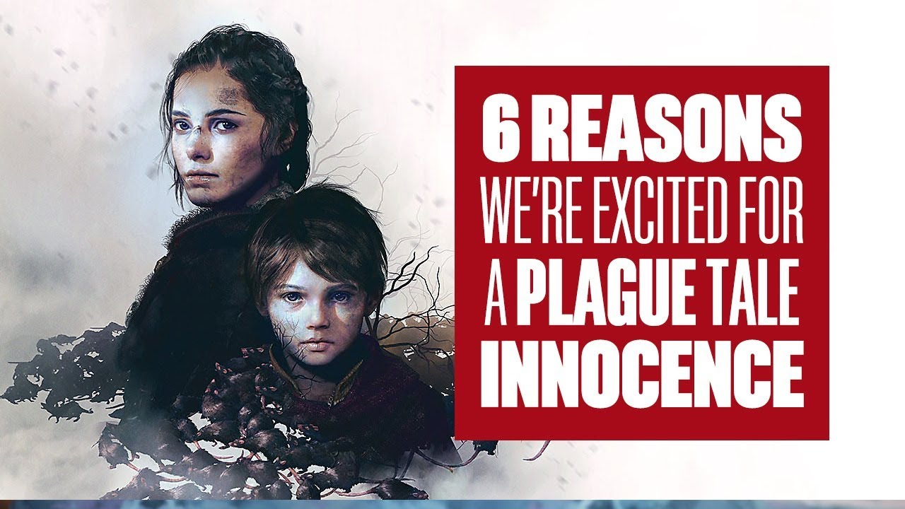 6 reasons we're excited for A Plague Tale Innocence