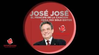 JOSE JOSE  MIX SOLO EXITOS- DJSAULIVAN